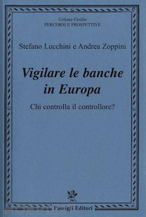 Stefano Lucchini e Andrea Zoppini